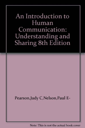 9780072894691: An Introduction to Human Communication: Understanding & Sharing
