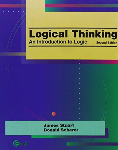 Logical Thinking: An Introduction to Logic: James Stuart