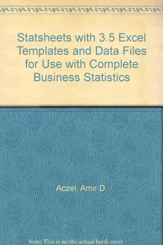 Statsheets With 3.5 Excel Templates and Data Files for Use With Complete Business Statistics (0072897414) by Amir D. Aczel