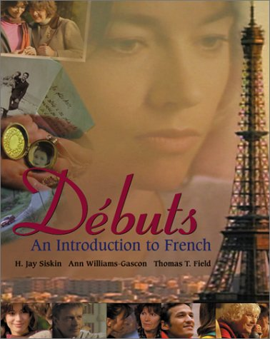 9780072897548: Debuts: An Introduction to French
