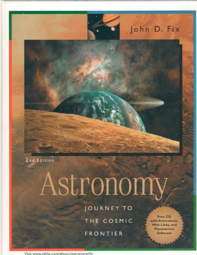 Astronomy: Journey to the Cosmic Frontier: Fix,John D.