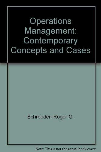 Operations Management : Contemporary Concepts and Cases (with CD-ROM): Schroeder, Roger G.