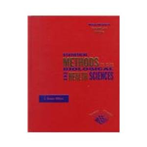 9780072901481: Statistical Methods in the Biological and Health Sciences (Mcgraw-Hill Series in Probability and Statistics)