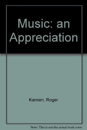 9780072902051: Music: an Appreciation