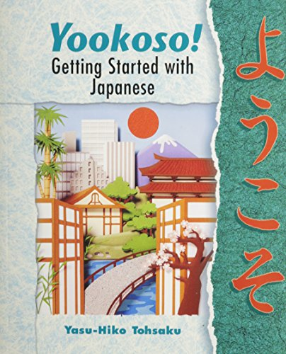 9780072902402: Yookoso! Getting Started with Contemporary Japanese