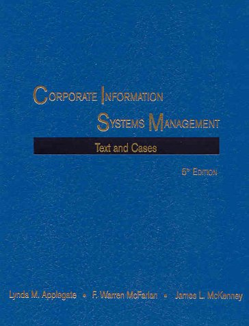 Corporate Information Systems Management: Text and Cases