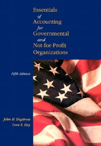 9780072903102: Essentials of Accounting for Governmental and Not-For-Profit Organizations