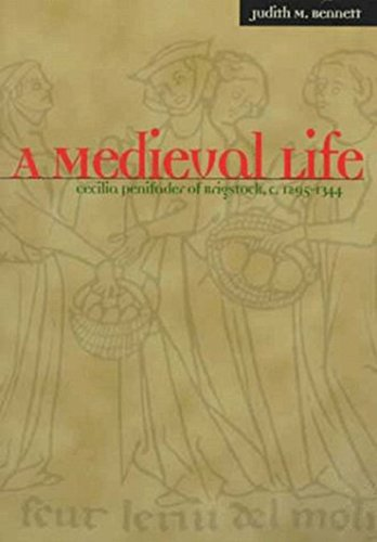 9780072903317: A Medieval Life: Cecilia Penifader of Brigstock, c. 1295-1344: Cecilia Penifader of Brigstock, C.1297-1344 (History)