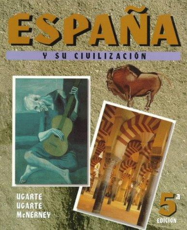 9780072904130: Espana y su civilizacion