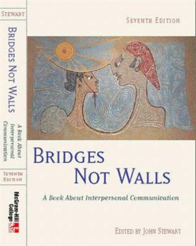9780072904352: Bridges Not Walls: A Book About Interpersonal Communication
