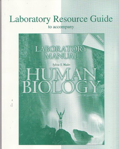 Human Biology 6th Edition - Laboratory Manual Resource Guide (Laboratory Resource Guide to ...