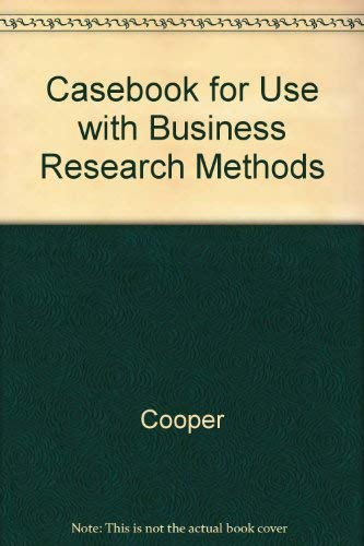 9780072906103: Casebook for Use With Business Research Methods