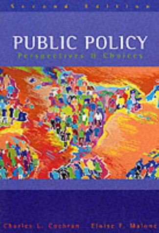 9780072908961: Public Policy: Perspectives & Choices