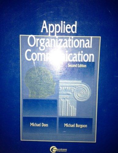 9780072909845: Applied Organizational Communication, 2/E