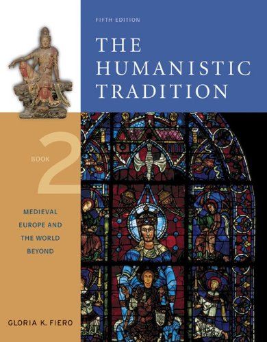 9780072910094: The Humanistic Tradition, Book 2: Medieval Europe And The World Beyond