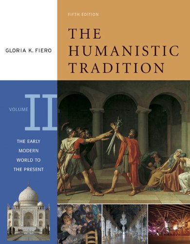 9780072910148: The Humanistic Tradition, Volume 2: The Early Modern World to the Present