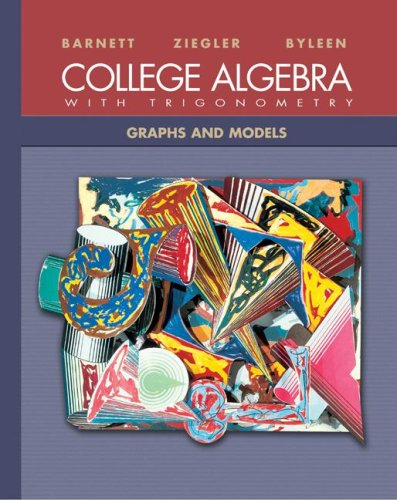 9780072916997: College Algebra with Trigonometry: Graphs and Models