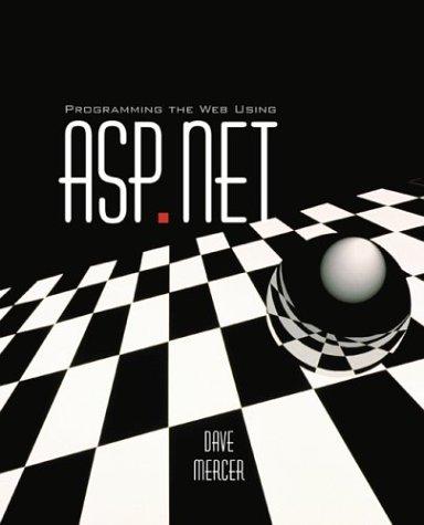 9780072918090: Programming the Web Using ASP.NET