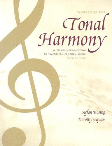 9780072918960: Tonal Harmony Wkbk with Wkbk Audio CD and Finale CD-ROM: Workbook with Audio CD and Finale CD-ROM