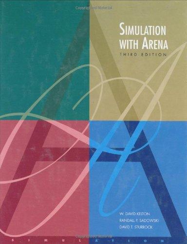 Simulation with Arena w/ CD-Rom: W. David Kelton,