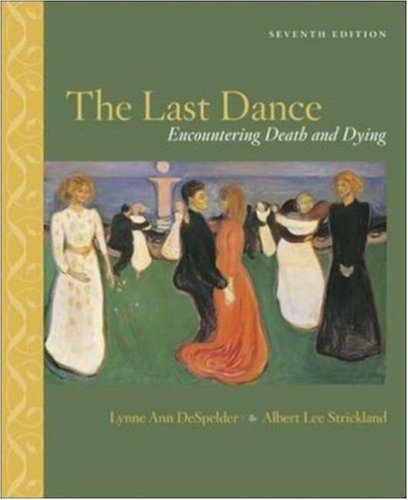 9780072920963: The Last Dance: Encountering Death and Dying