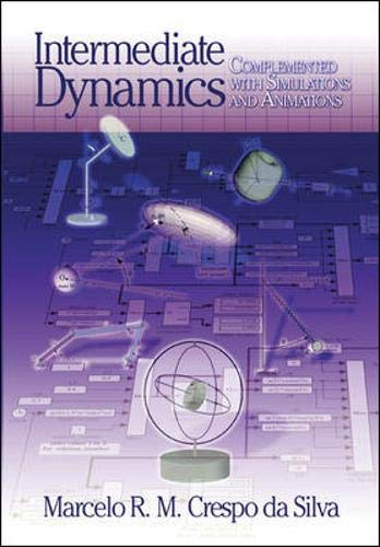 9780072921885: Intermediate Dynamics for Engineers : Complemented with Simulations and Animations