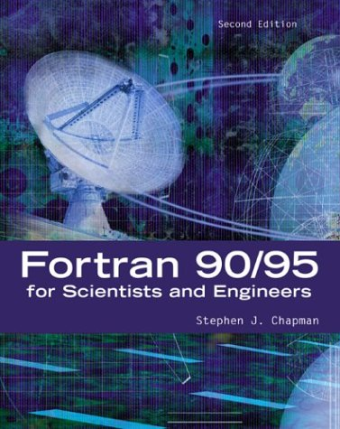 9780072922387: Fortran 90/95 for Scientists and Engineers