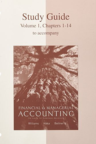 9780072922653: Study Guide, Volume 1, Chapters 1-14 for use with Financial & Managerial Accounting: A Basis for Business Decisions