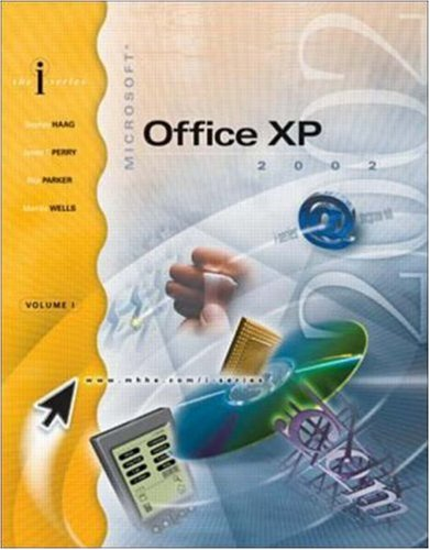 I-SERIES MICROSOFT OFFICE XP VOL I ENHANCED: Stephen Haag