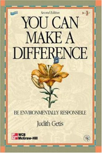 9780072924169: You Can Make A Difference: Be Environmentally Responsible
