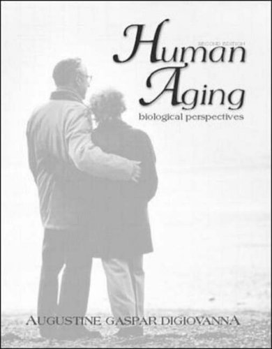 9780072926910: Human Aging: Biological Perspectives