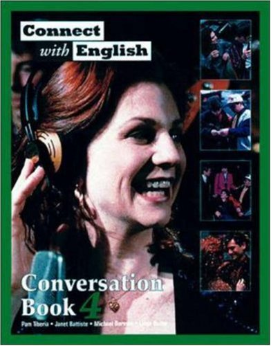 Connect With English Conversation Book 4: Pam Tiberia, Janet