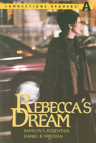 9780072927771: Connect With English - Connections Graded Readers - Level 1 (Beginning) - Reader A: Rebecca's Dream: (Beginning) Level 1 (Connections Readers A)