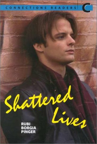 9780072927832: Shattered Lives (Connections Readers C)