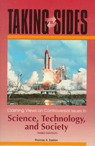 9780072928150: Taking Sides: Clashing Views on Controversial Issues in Science, Technology, and Society (3rd ed)