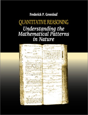 9780072928679: Quantitative Reasoning:  Understanding the Mathematical Patterns of Nature, Rev.