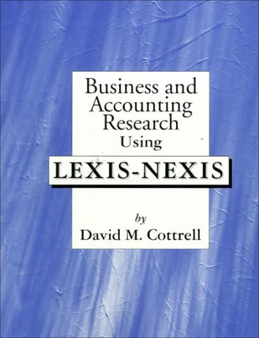 9780072929898: Business and Accounting Research Using Lexis-Nexis