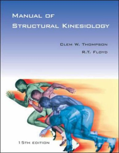 9780072930344: Manual of Structural Kinesiology with PowerWeb/OLC Bind-in Passcard (Manual of Structural Kinesiology ( Thompson))