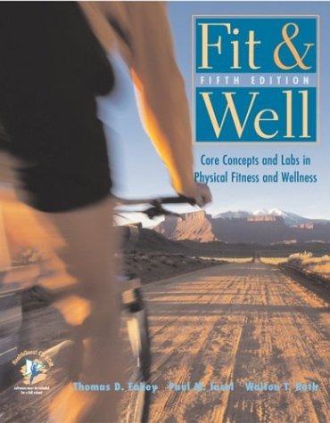 9780072930504: Fit & Well: Core Concepts and Labs in Physical Fitness and Wellness with HQ 4.2 CD, Fitness & Nutrition Journal and PW/OLC Bind-in Passcard
