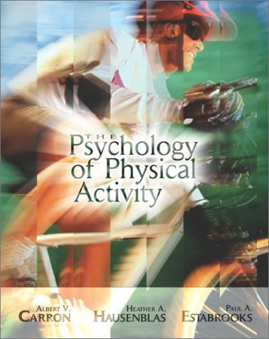 9780072930610: The Psychology of Physical Activity