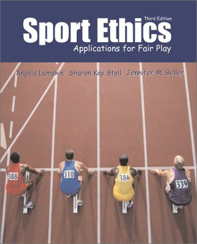 Sport Ethics 3rd: Applications for Fair Play with Powerweb Bind-in Passcard: Lumpkin, Angela; Stoll...