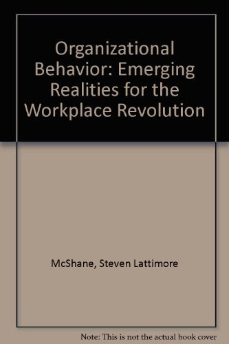 9780072931471: Organizational Behavior: Emerging Realities for the Workplace Revolution