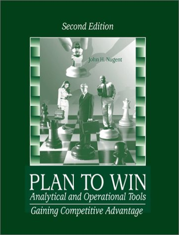 9780072931617: Plan to Win: Analytical and Operational Tools: Gaining Competitive Advantage