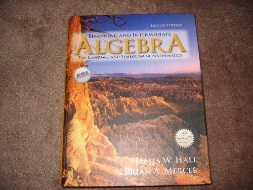 9780072933222: Beginning and Intermediate Algebra: The Language and Symbolism of Mathematics
