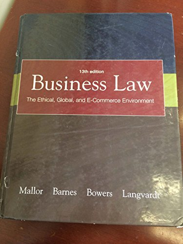 9780072933994: Business Law: The Ethical, Global, and E-commerce Environment, 13th Edition