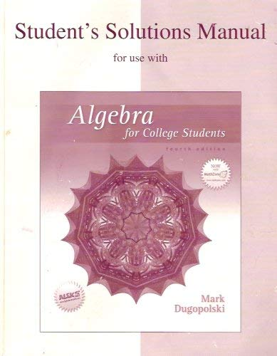 9780072934847: Algebra for College Students - Student Solutions Manual (4th, 06) by Author, Unknown [Paperback (2006)]