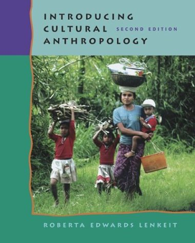 Introducing Cultural Anthropology with PowerWeb: Roberta Edwards Lenkeit