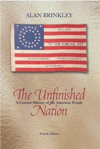 9780072935233: The Unfinished Nation, Combined Hardcover, MP w/PowerWeb: A Concise History of the American People