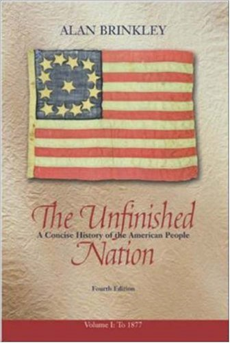 9780072935240: The Unfinished Nation, Volume 1, with PowerWeb: A Concise History of the American People: v. 1