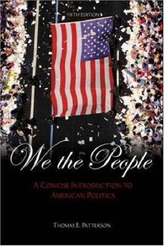 9780072935288: We the People: A Concise Introduction to American Politics (5th Edition)